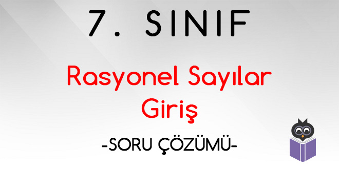 7-sinif-rasyonel-sayilar-giris-soru-cozumu-video