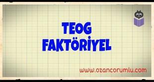TEOG Faktöriyel