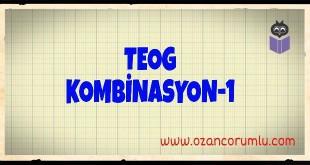TEOG Kombinasyon-1