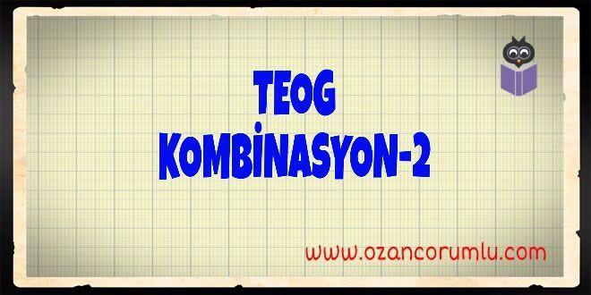 TEOG Kombinasyon-2