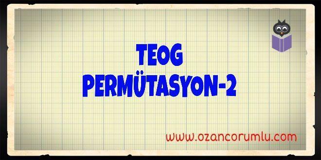 TEOG Permütasyon-2