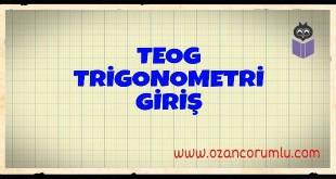 TEOG Trigonometri Giriş