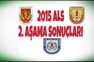 2015 ALS 2. Aşama Sonuçları