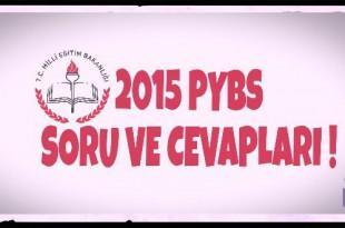 2015 PYBS Soru ve Cevapları Açıklandı