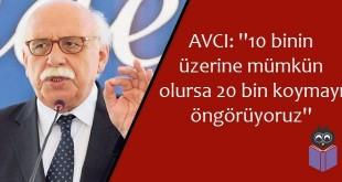 AVCI ''10 binin üzerine mümkün olursa 20 bin koymayı öngörüyoruz''