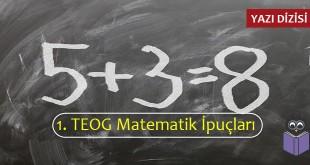 1. TEOG Matematik İpuçları