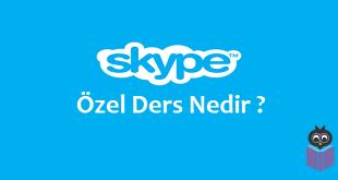 Skype Özel Ders Nedir