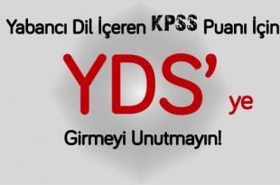 Yabancı-Dil-İçeren-KPSS-Puanı-İçin-YDS'ye-Girmeyi-Unutmayın!