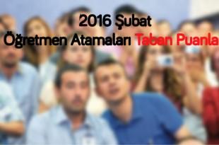 2016-Şubat-Öğretmen-Atamaları-Taban-Puanları