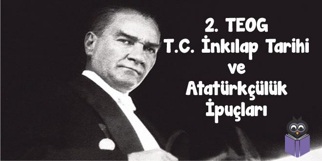 2.-TEOG-T.C.-İnkılap-Tarihi-ve-Atatürkçülük-İpuçları