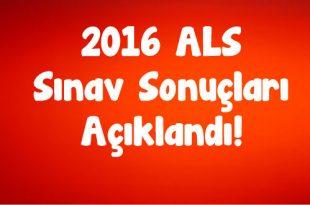2016-ALS-Sınav-Sonuçları-Açıklandı