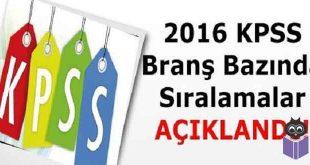 2016-KPSS-Branş-Sıralamaları-Yayımlandı
